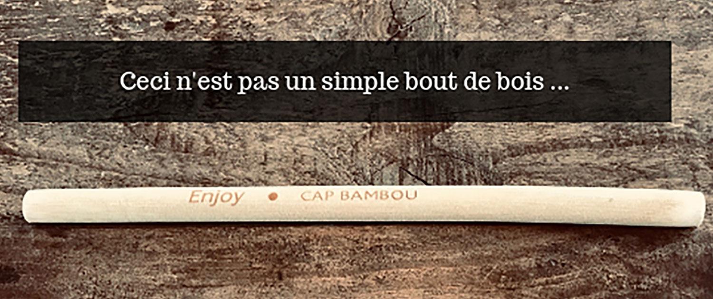 Cap Bambou, une alternative au plastique